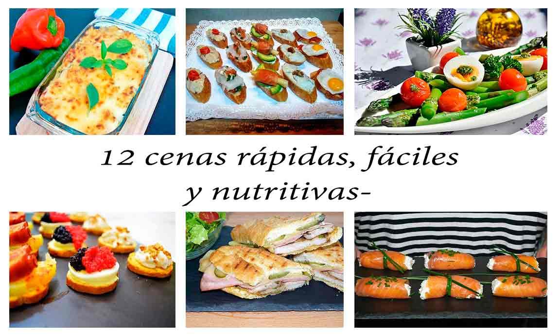 12 cenas r pidas f ciles y nutritivas la mansi n de las - Cenas rapidas y sencillas y economicas ...