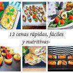 12 cenas rápidas, fáciles y nutritivas