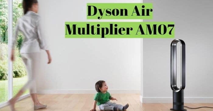 Dyson-Air-Multiplier-AM07